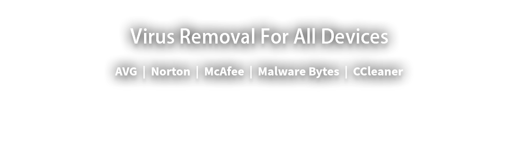Virus Removal For All Devices
